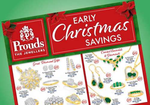 Early Christmas savings at Prouds The Jewellers